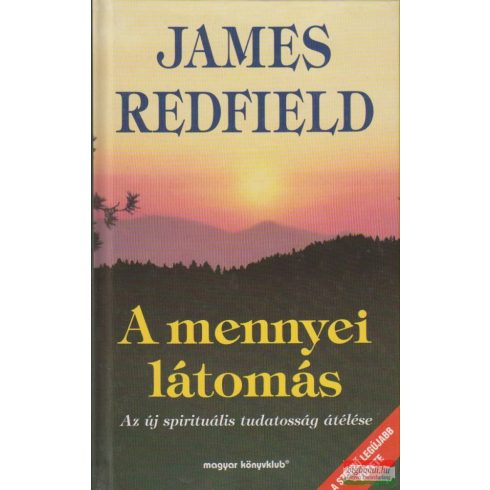 James Redfield - A mennyei látomás