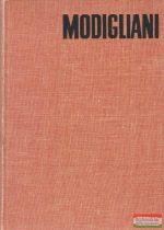 Modigliani szenvedélyes élete
