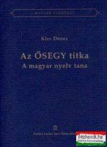 Az Ősegy titka - A magyar nyelv tana