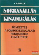 Leonard Kleinrock - Sorbanállás - kiszolgálás