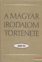 A magyar irodalom története 1849-ig