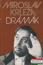 Drámák - Miroslav Krleza