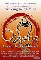Qigong - Az örök fiatalság forrása