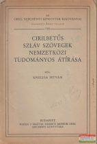 Cirilbetűs szláv szövegek nemzetközi tudományos átírása