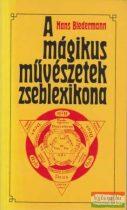 Hans Biedermann - A mágikus művészetek zseblexikona