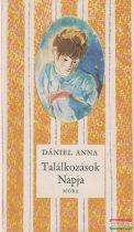 Dániel Anna - Találkozások Napja