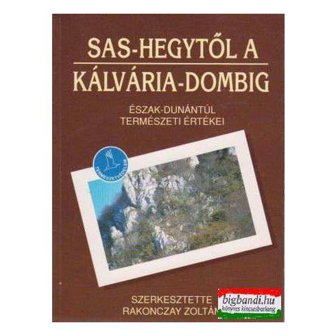 Sas-hegytől a Kálvária-dombig - Észak-Dunántúl természeti értékei