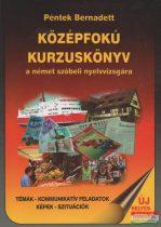 Középfokú kurzuskönyv a német szóbeli nyelvvizsgára