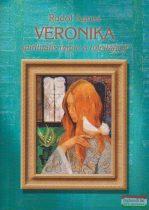 Rodof Ágnes - Veronika - spirituális napló a túlvilágról