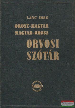 Orosz-magyar - Magyar-orosz orvosi szótár