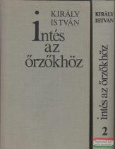 Intés az őrzőkhöz I-II. - Ady Endre költészete a világháború éveiben 1914-1918