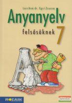 Anyanyelv felsősöknek 7. - Tankönyv