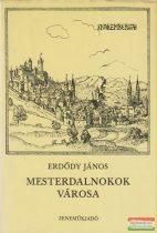 Mesterdalnokok városa