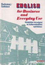 English for Business and Everyday Use / Középfokú társalgási és külkereskedelmi nyelvkönyv