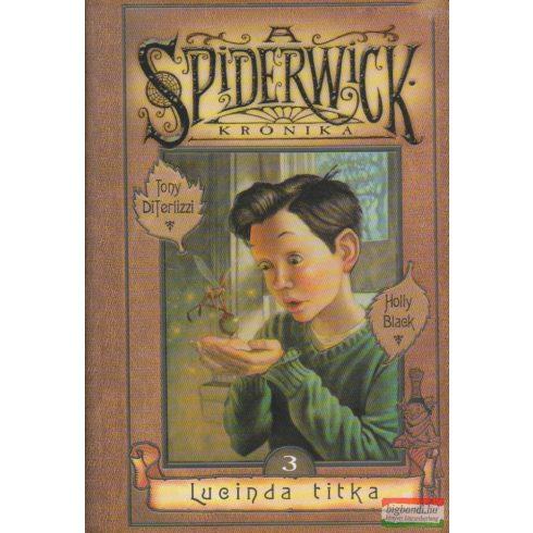 Tony DiTerlizzi Holly Black - A Spiderwick krónika