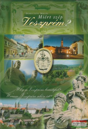 Miért szép Veszprém?