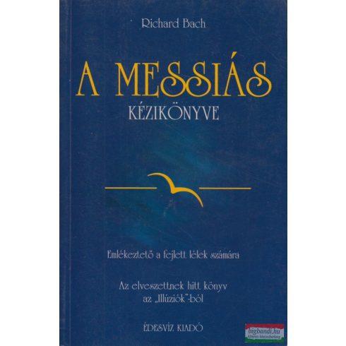 Richard Bach - A Messiás kézikönyve