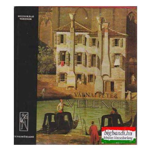Velence (muzsikáló városok)