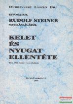 Dubravszky László - Kelet és nyugat ellentéte - Kivonatok Rudolf Steiner munkásságából