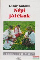Lázár Katalin - Népi játékok