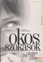 Alexander Oakwood - Okos szokások