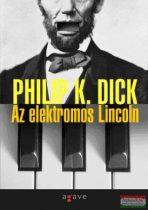 Philip K. Dick - Az elektromos Lincoln