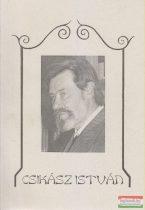 Csikász István - Versek, prózaművek, egyéb írások