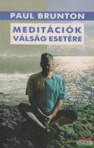 Paul Brunton - Meditációk válság esetére