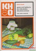 Házi gyümölcs- és zöldségfeldolgozás