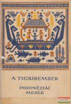 Bodrogi Tibor szerk. - A tigrisember