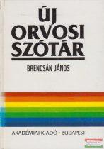 Brencsán János - Új orvosi szótár