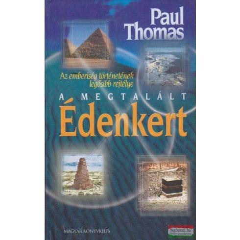 Paul Thomas - A megtalált Édenkert