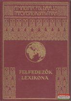 Cholnoky Jenő, Dr. Kéz Andor szerk. - Felfedezők lexikona