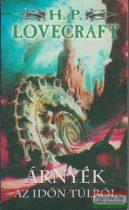 H. P. Lovecraft - Árnyék az időn túlról