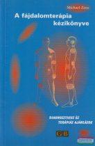 Michael Zenz - A fájdalomterápia kézikönyve