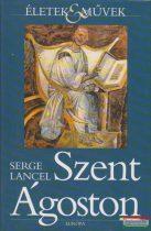Serge Lancel - Szent Ágoston
