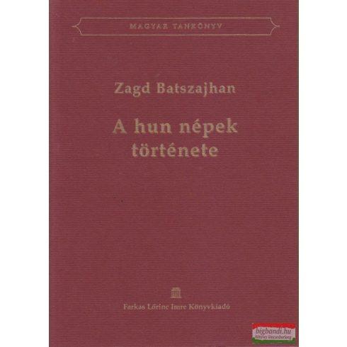 Zagd Batszahjan - A hun népek története