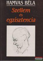 Hamvas Béla - Szellem és egzisztencia