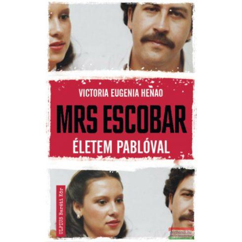 Victoria Eugenia Henao - Mrs. Escobar - Életem Pablóval