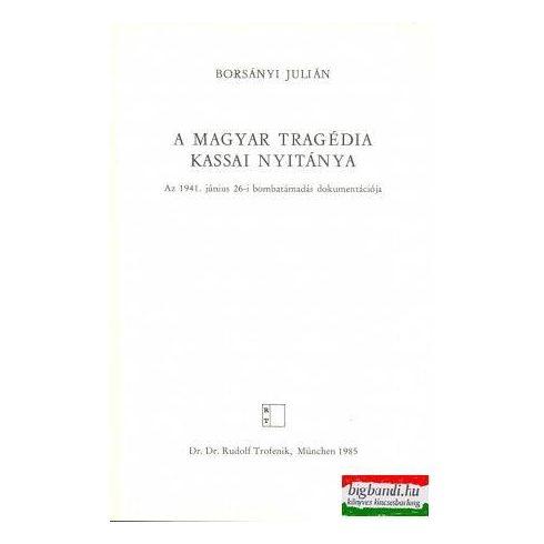 A magyar tragédia kassai nyitánya