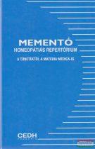 Mementó klinikai homeopátiás repertórium - A tünetektől a Materia Medica-ig