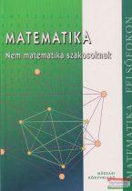 Bánhegyesiné Topor Gizella, Bánhegyesi Zoltán - Matematika - Nem matematika szakosoknak
