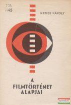A filmtörténet alapjai