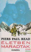 Piers Paul Read - Életben maradtak