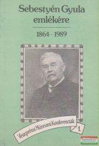S. Lackovits Emőke szerk. - Sebestyén Gyula emlékére 1864-1989