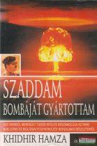 Khidhir Hamza, Jeff Stein - Szaddam bombáját gyártottam