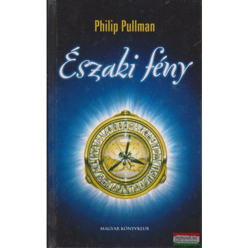 Philip Pullman - Északi fény