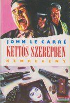 John le Carré - Kettős szerepben
