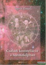 Ingrid Zinnel - Családi konstelláció a horoszkópban
