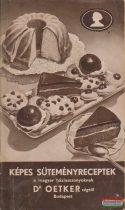 Képes süteményreceptek a magyar háziasszonyoknak Dr Oetker cégtől